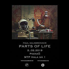 Paul Kalkbrenner - Parts of Life - Poznań