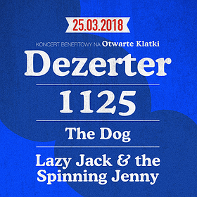 DEZERTER %2F 1125 %2F THE DOG %2F LAZY JACK AND THE SPINNING JENNY