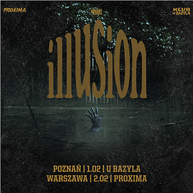 Illusion - Poznań